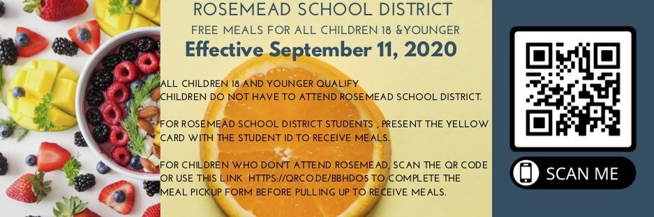 Rosemead School District - Free Meals for all children 18 & younger