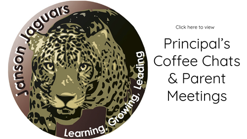 Click here to view principal's coffee chats & parent meetings